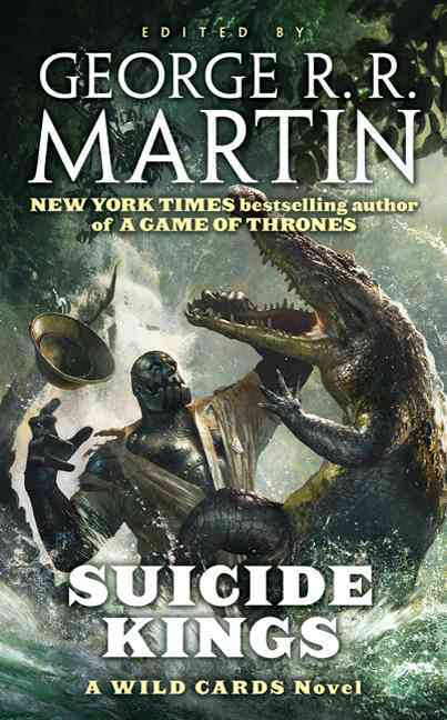 Suicide Kings By Martin, George R. R.
