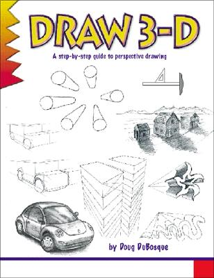 Draw 3-D By DuBosque, D. C.